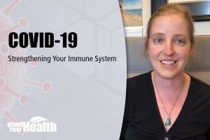 COVID-19 Strengthening Your Immune System